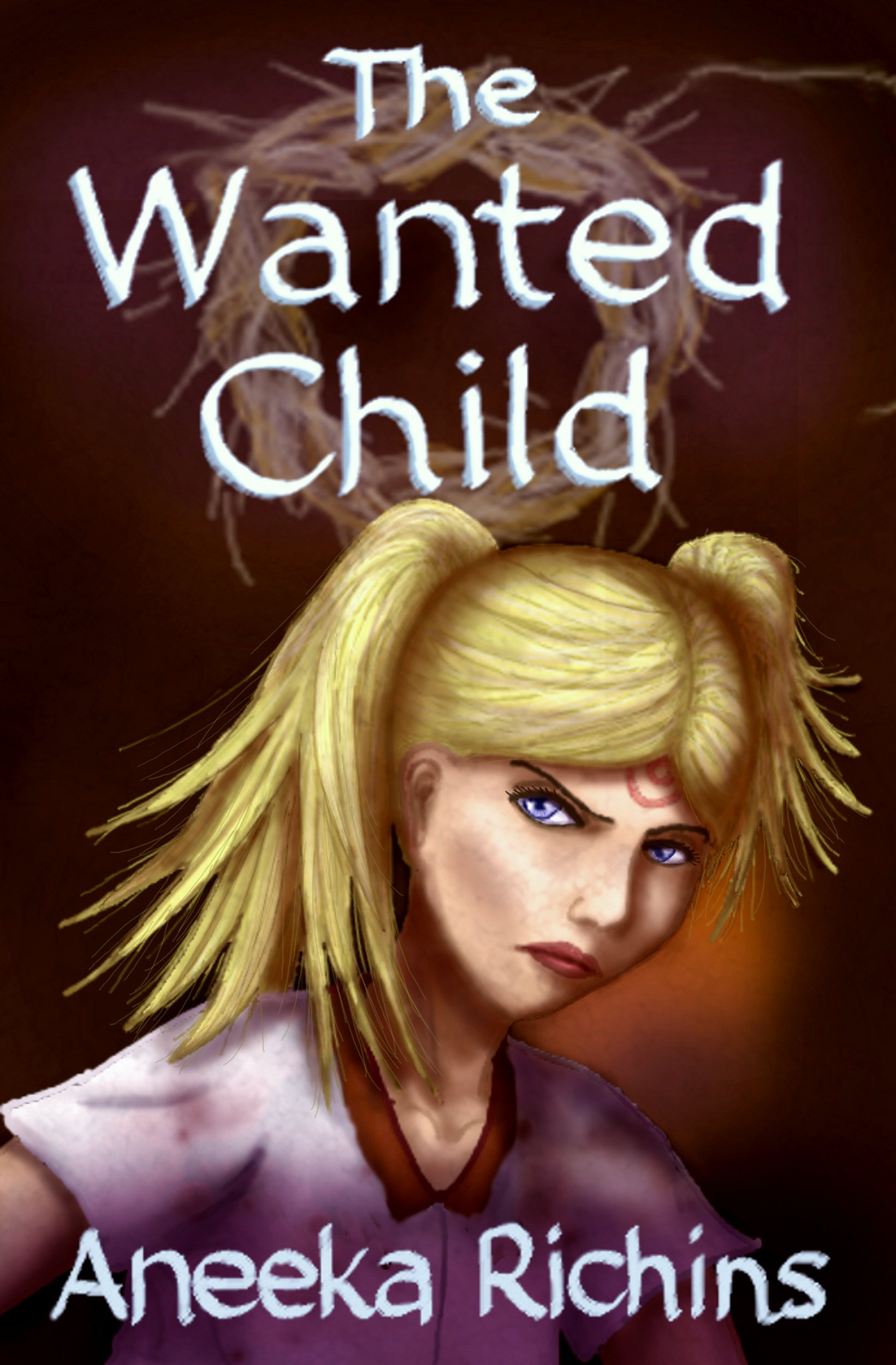 The Wanted Child by Aneeka